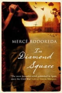 Mercè Rodoreda, In Diamond Square