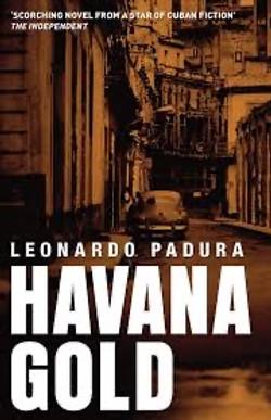 Leonardo Padura, Havana Gold