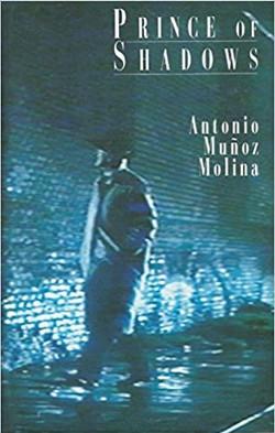 The Prince of Darkness by Antonio Muñoz Molina