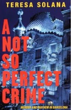 Teresa Solana, A Not So Perfect Crime