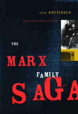 Juan Goytisolo, The Marx Family Saga