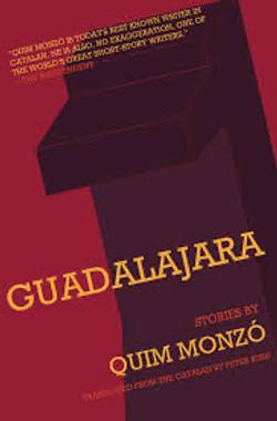 Quim Monzó, Guadalajara
