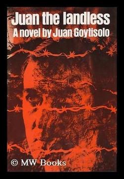 Juan Goytisolo, Juan the Landless