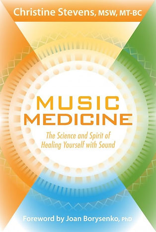 Music Medicine by Christine Stevens
