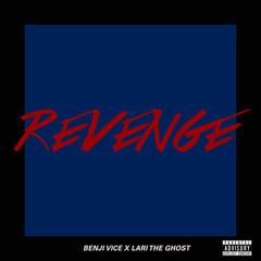 Lari the Ghost x Benji Vice-Revenge