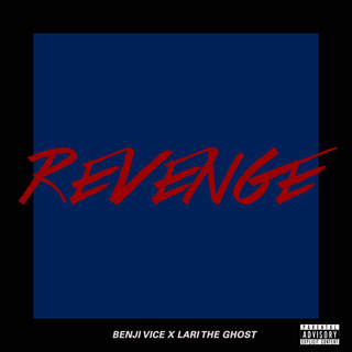 Lari the Ghost x Benji Vice-Revenge