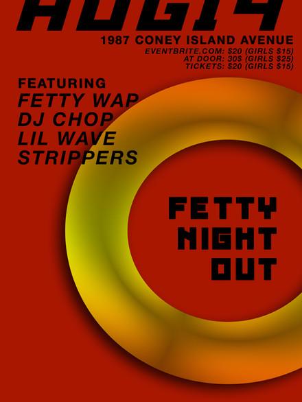 Fetty Wap AUG 14 2018 Fetty Night Out