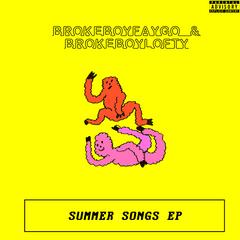 Brokeboy Faygo & Brokeboy Lofty-Summer Songs EP