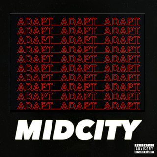 Mid City-Adapt