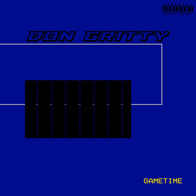 Don Gritty-Game Time