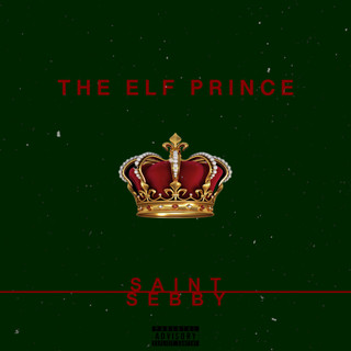 Saint Sebby-The Elf Prince