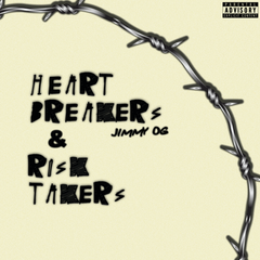 Jimmy OG-Heart Breakers & Risk Takers