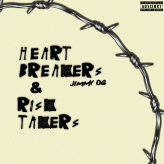 Jimmy OG-Heart Breakers & Risk Takers