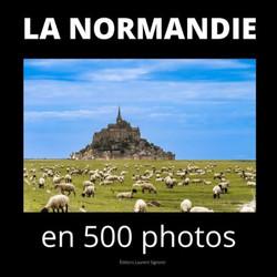 """Livre """"La Normandie en 500 photos"""""""