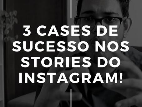 3 Cases de sucesso nos Stories do Instagram!  [ESCAMPELO]