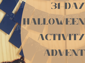 Halloween Beginnings & Advents