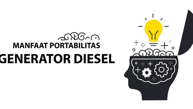 Manfaat Portabilitas Dalam Generator Diesel