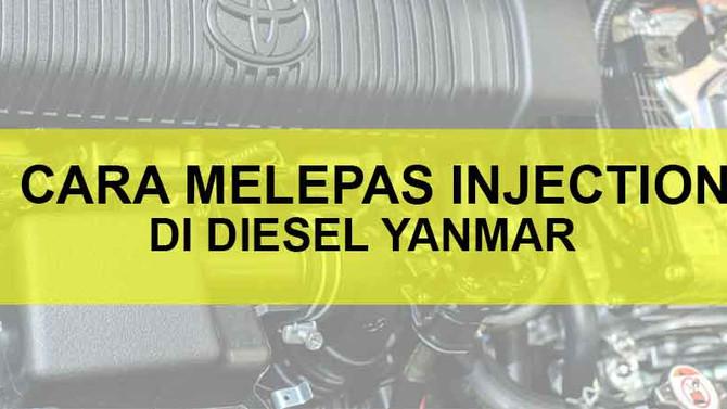 Cara Melepas Injector Di Diesel Yanmar