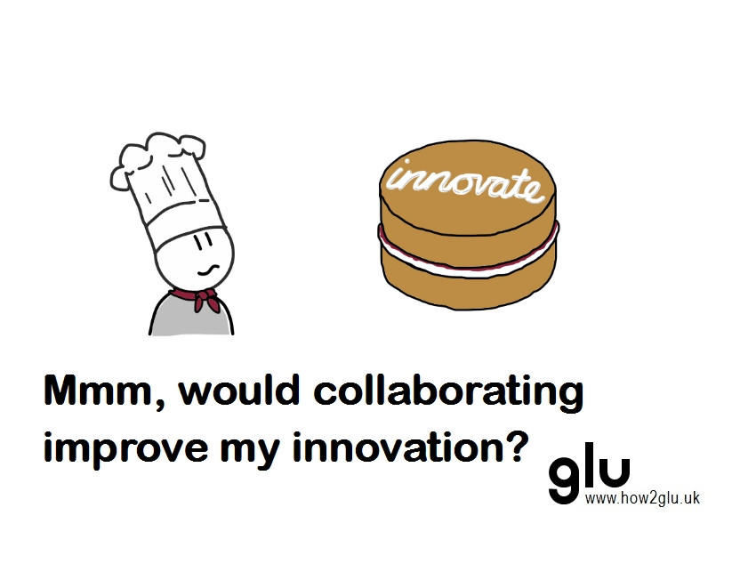 Cartoon: person in chef's hat looking at a cake piped with the word 'innovate' thinking 'Mmm, would collaborating improve my innovation?'