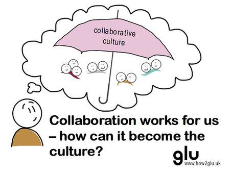 How can I influence our culture so that it becomes more collaborative?