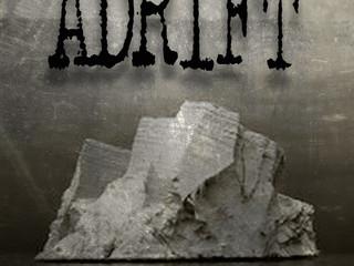 """My New Book, """"ADRIFT"""""""