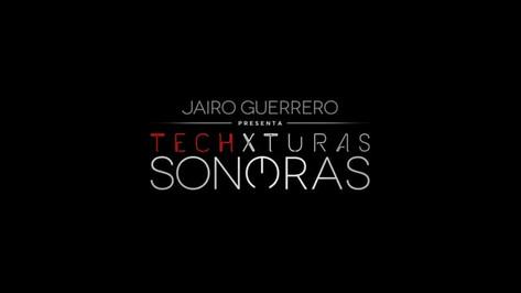 ¿ Qué es Techxturas Sonoras ?
