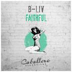 B-Liv - Faithful