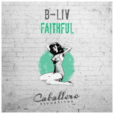 B-Liv - Faithful