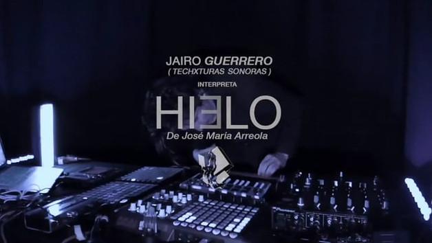 Conversación Experimental 02 : Jairo Guerrero/Techxturas Sonoras interpreta HIELO de José María Arreola