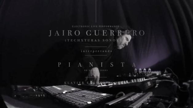 "Conversación Experimental 03: Jairo Guerrero-Techxturas Sonoras presenta ""Pianista"" (Klavier Exhumation Live)"