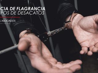 AUDIENCIA DE FLAGRANCIA EN TIEMPOS DE DESACATOS