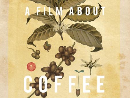 コーヒー生産の裏側をリアルに描いた話題作!FemmeCaféいち押しの映画「A FILM ABOUT COFFEE」を紹介します