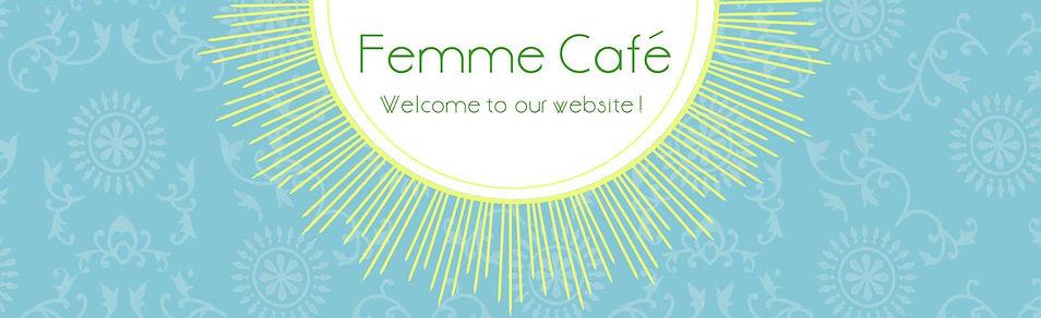 Welcome to our website | Femme Café