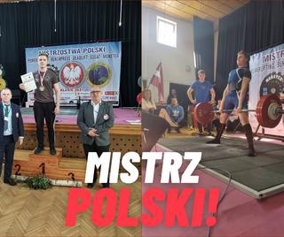 Mistrz Świata, Mistrz Europy, Mistrz… Polski!