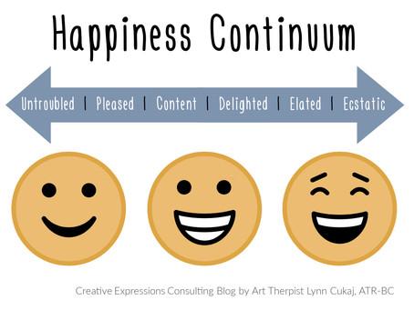 The Happiness Continuum: Happy, Happier, Happiest
