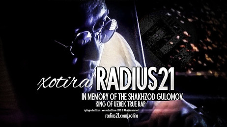 Radius 21 ning xotira!
