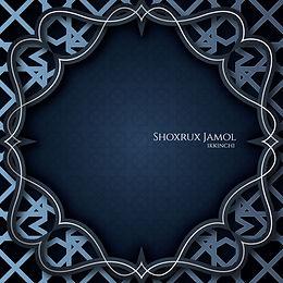 Shoxrux Jamol - Ikkinchi