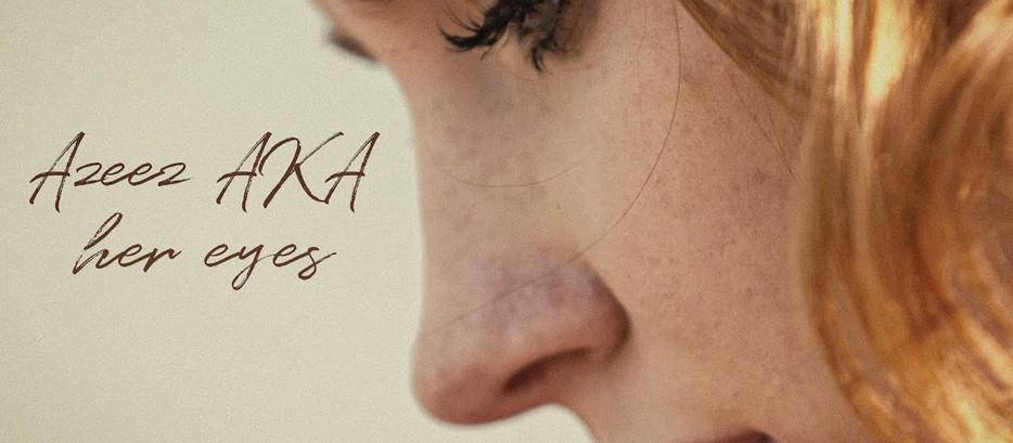Azeez AKA — Her eyes / Её глаза