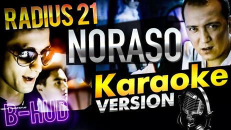 Radius 21 — Noraso (feat. B-hud) / KARAOKE
