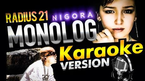 Radius 21 — Monolog (feat. Nigora) / KARAOKE