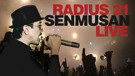 Radius 21™ —  Senmusan (LIVE)