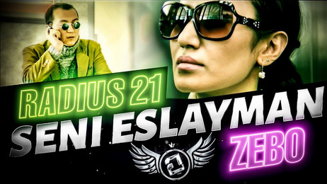 Radius 21 — Seni eslayman (feat. Zebo)