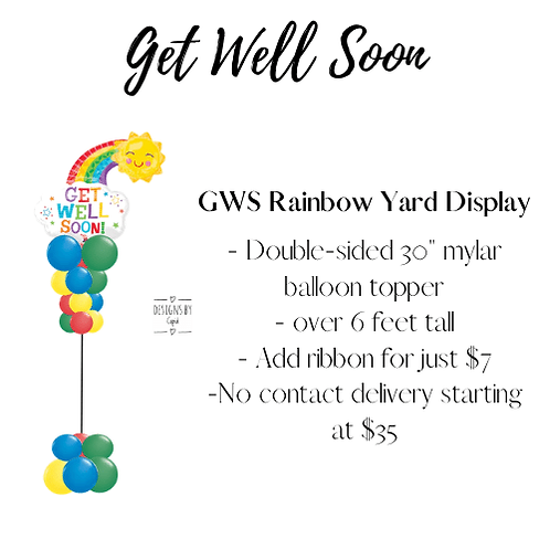 Yard Art - Get Well Soon Rainbow Display