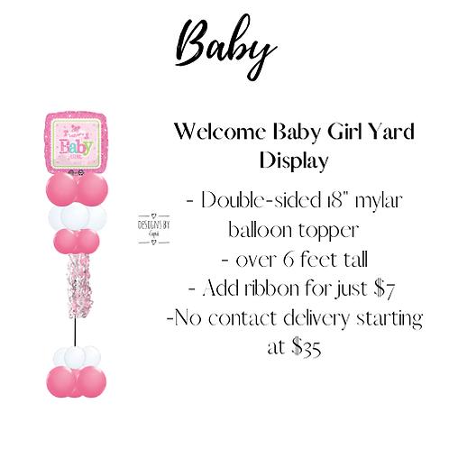 Yard Art - Welcome Baby Girl Display