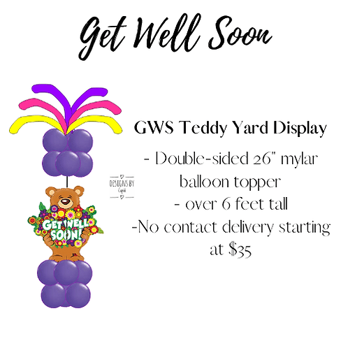 Yard Art - Get Well Soon Teddy Display