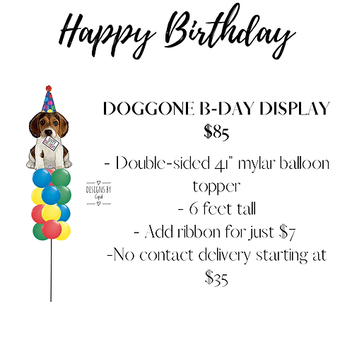 Yard Art - Doggone B-Day Display