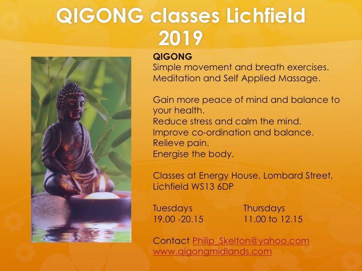 Time for Self Care- Qigong After the excitement and pressure of the festive period, now is time to dedicate some Self Care to yourself using the ancient oriental art of Qigong.We offer classes, and individual sessions plus energy healing in our dedicated studio in Lichfield. Give yourself permission to take time for You to revitalise, focus and promote your health and well being. Qigong classes Tuesday 19.00 to 20.15 Thursday 11.00 to 12.15 Booking essential. Energy healing appointments available Monday to Thursday.