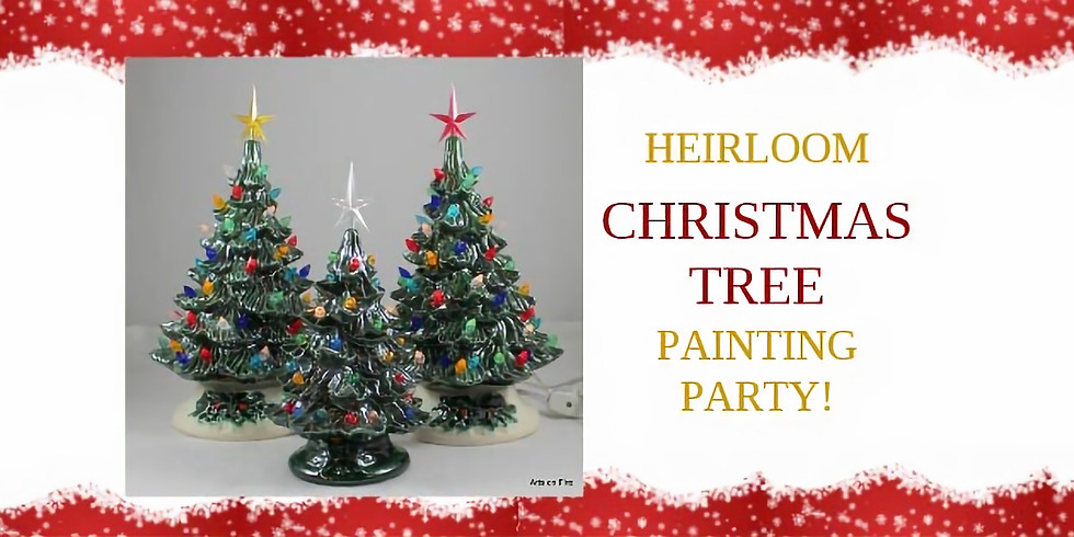 Heirloom Christmas Tree Painting Party11/10