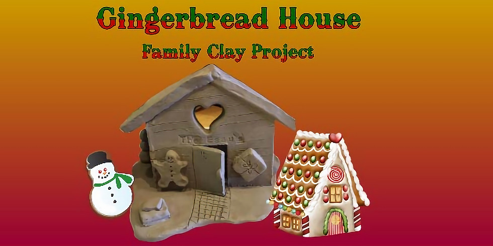 """Family Clay Project """"Gingerbread House"""""""