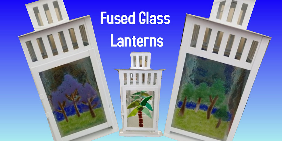 Fused Glass Lanterns
